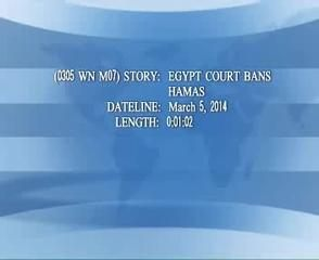 News video: (0305 WN M07)EGYPT COURT BANS HAMAS